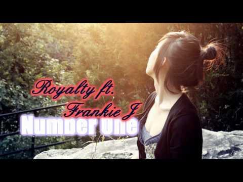 Number One - Royalty ft. Frankie J .mp3