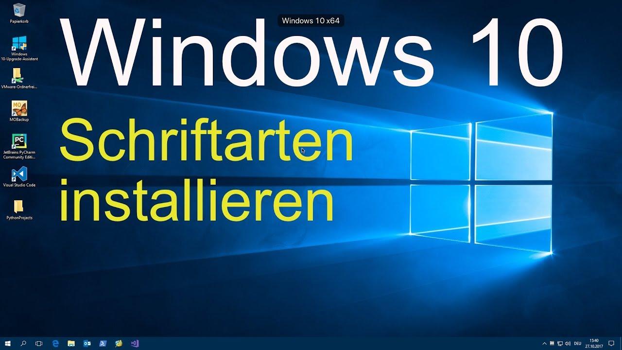 Windows 10 Schriftarten Installieren Youtube