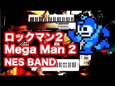 ロックマン2 Mega Man 2 Medley / NES BAND