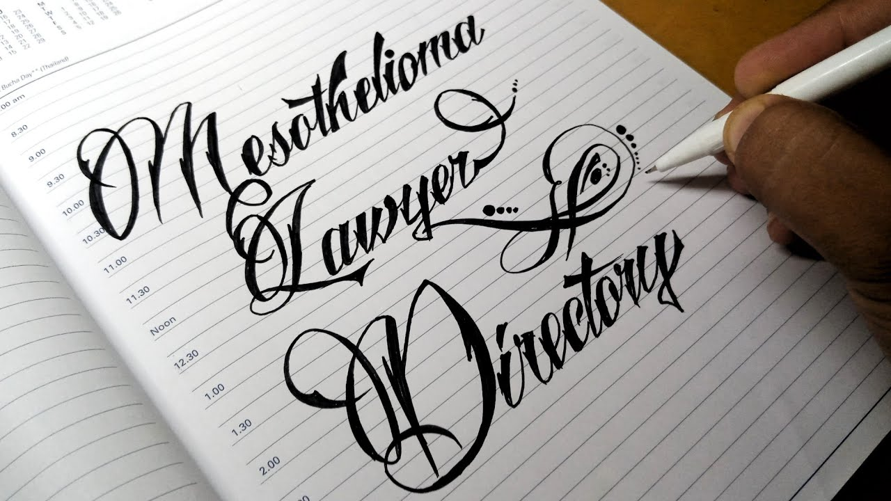 Writing Mesothelioma Lawyer Directory in Stylish Calligraphy
