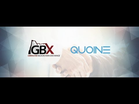 QUOINE (QASH) PARTNERS WITH THE GIBRALTAR BLOCKCHAIN EXCHANGE | w Mike Kayamori & Nick Cowan