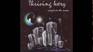 Thriving Ivory - Unhappy from