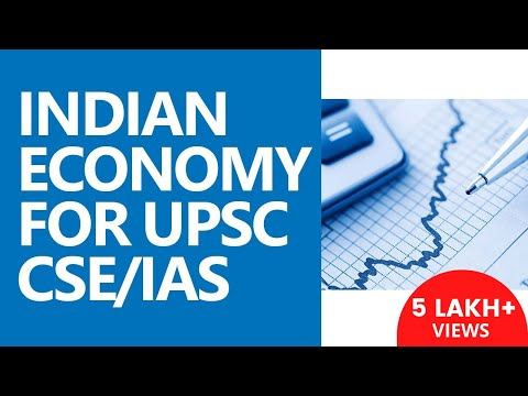 Indian Economy for UPSC CSE (IAS): Economic Policy, Supply, Demand, and more - Unacademy