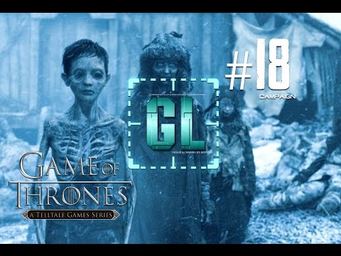 """Game Of Thrones: Episode Five - Campaign - #18 - """"The Road Painted In Blood."""" - END"""