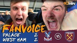 Crystal Palace 2-2 West Ham | Zaha late goal earns Palace a draw over West Ham! | FanVoice