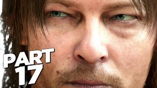 DEATH STRANDING Walkthrough Gameplay Part 17 - MEMORY CHIPS (FULL GAME)