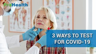 The 3 Most Coṁmon Methods of Covid-19 Testing