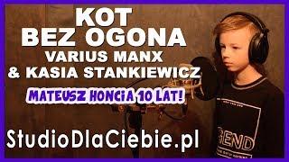 Kot Bez Ogona - Varius Manx & Kasia Stankiewicz (cover by Mateusz Honcia) #1375