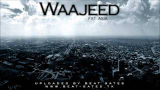 Waajeed - Fat Asia - HD