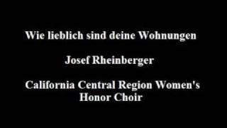 Josef Rheinberger - Wie lieblich sind deine Wohnungen