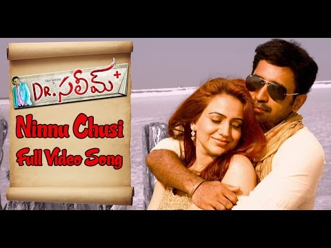 Ninnu Choosi : Dr Saleem Full Video Song