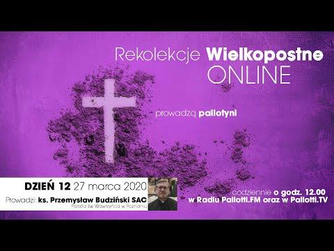 Rekolekcje Wielkopostne ONLINE - dzień 12 (27 marca 2020)