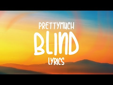 PRETTYMUCH - Blind (Lyrics) Mp3