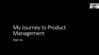 LIVE Now Spoke Webinar | Navigating my Journey to Product Management with Alan Yu