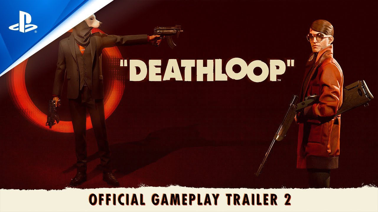 DEATHLOOP - Official Gameplay Trailer 2