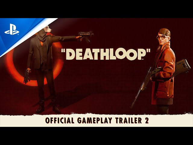 Deathloop - Two Birds One Stone - Official Gameplay Trailer 2 | PS5