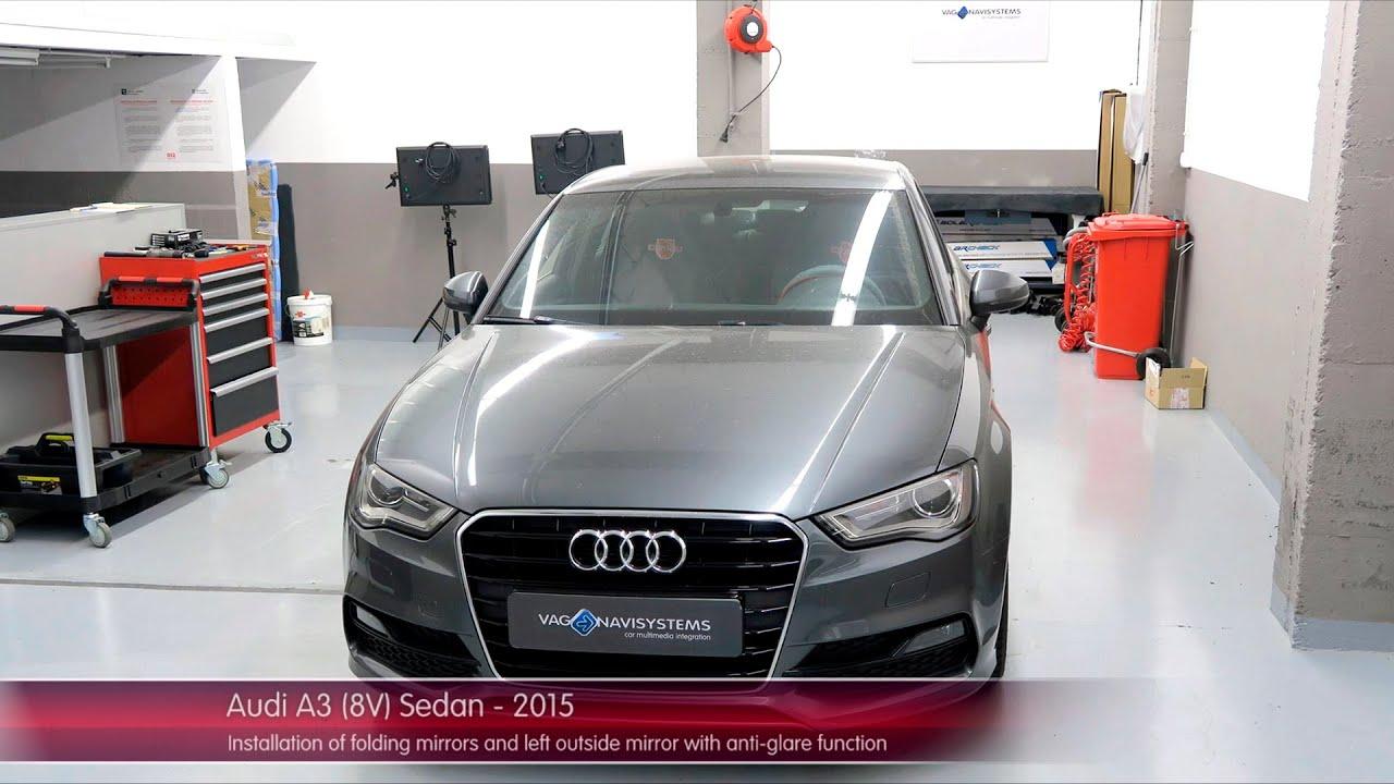 Audi A3 8v Sedan 2015 Installation Of Folding Mirrors And Left