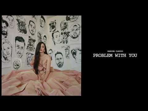 Sabrina Claudio - Problem With You (Official Audio)