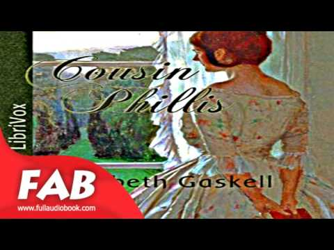 Cousin Phillis Full Audiobook By Elizabeth Cleghorn GASKELL By General Fiction