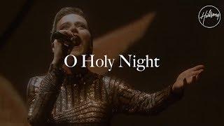 O Holy Night (Live)- Hillsong Worship
