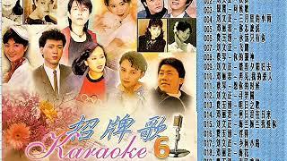 Chinese Signature Karaoke Hits 6 华语招牌歌 6