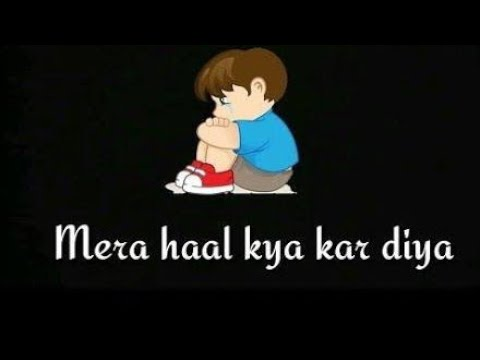 Tere Ishq Ne Sathiya Mera Haal Kya Kar Diya || New Letest Bollywood Song 2017-18 || Status Songs