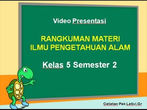 Media Pembelajaran Ipa Kelas 5 Semester 2 Berbasis Tik Materi Uts Semester Genap Video