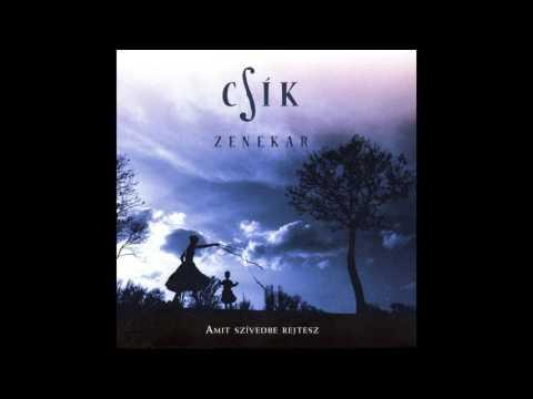 Csík Zenekar - A faluban…szászcsávási tánczene
