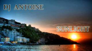 DJ Antoine feat. Tom Dice - Sunlight