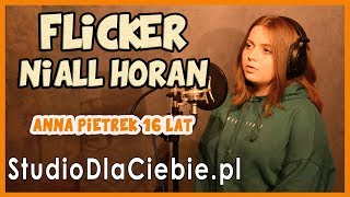 Flicker - Niall Horan (cover by Anna Pietrek) #1235