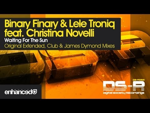 Binary Finary & Lele Troniq ft Christina Novelli - Waiting For The Sun (Original Extended Mix)
