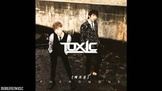 Toxic (톡식) - 페로몬 (Pheromone) (Full Audio)