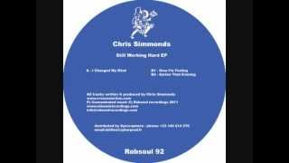 Chris Simmonds - Still Working Hard EP - Earlier That Evening (Robsoul)