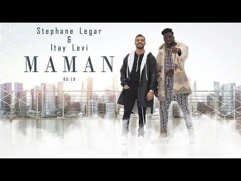 Stephane Legar & Itay Levi - MAMAN | סטפן לגר & איתי לוי - מאמו