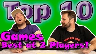 Top 10 Games BEST at 2 Players!