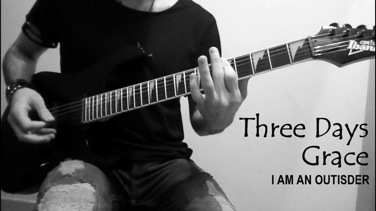 Three Days Grace - I Am An Outsider (Guitar Cover)