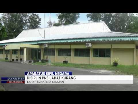 APARATUR SIPIL NEGARA PNS DI LAHAT KURANG DISIPLIN