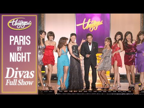 Paris By Night Divas - Đêm Hội Ngộ Của Các Nữ Siêu Sao - Full Program