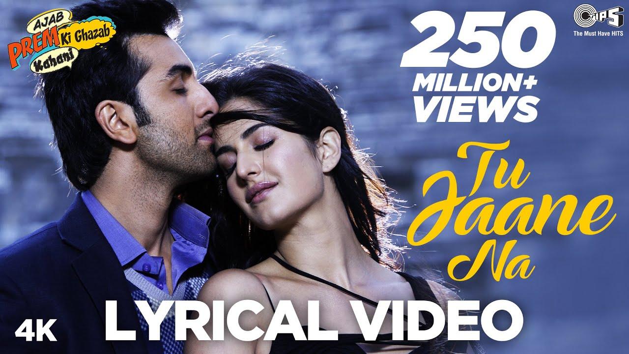 Tu Jaane Na Lyrical Video- Ajab Prem Ki Ghazab Kahani | Atif Aslam | Ranbir  Kapoor, Katrina Kaif