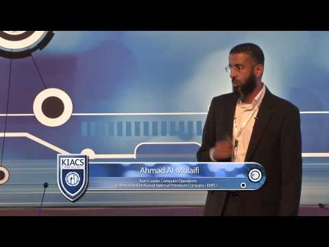 KIACS 2014 Session 2- Ahmad Al-Mulaifi: Industrial Automation & Control Systems Security- ISA99