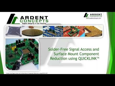 Solder-Free Signal Access and Surface Mount Component Reduction using QUICKLINK - Ardent Concepts