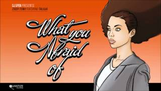 Ziggy Funk ft. Taliwa - What You Afraid Of (Ziggy