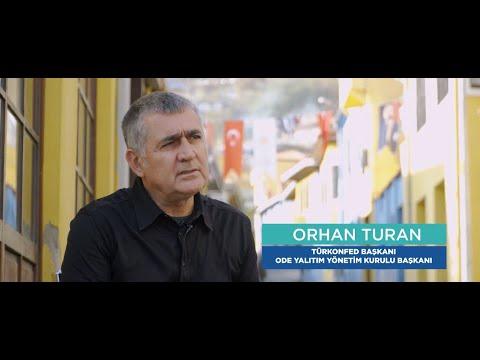 Güney'in Ege Hikayesi Denizli'de Başladı TÜRKONFED Bşk. Orhan Turan Anlatıyor