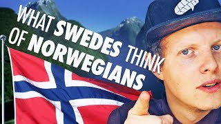 What Swedes Think Of Norwegians