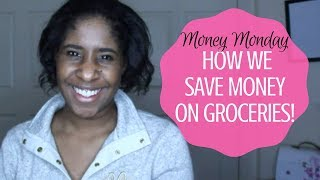 How to Save Money on Groceries!! + Walmart Pickup Review! {Money Monday}