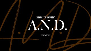 "Suchmos THE DOCUMENT 2013-2019 ""A.N.D."" HIGHLIGHT"
