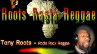 Tony roots - Roots rock reggae [ By Samroots1980 ]