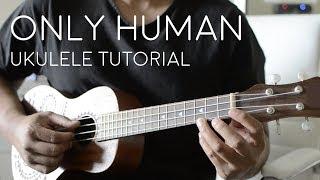 Only Human by Jonas Brothers - Ukulele Tutorial