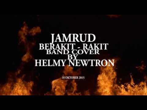 New!!! Jamrud - Berakit Rakit Cover Helmy Newtron