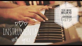 Tere Mere Milan Ki Ye Raina - Abhimaan | Instrumental Karaoke